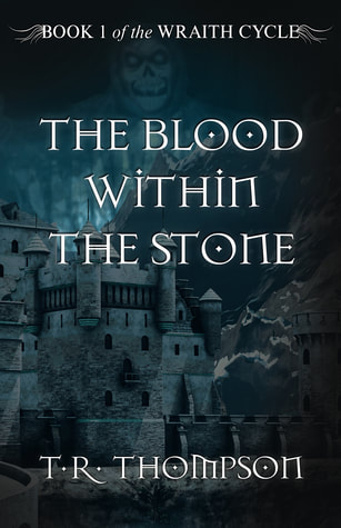 The Blood within the Stone YA Fantasy book Dark Fantasy Magic The Wraith Cycle